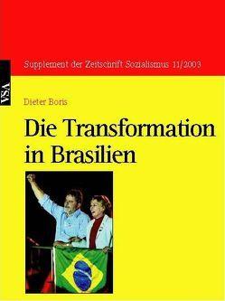 Die Transformation in Brasilien von Boris,  Dieter