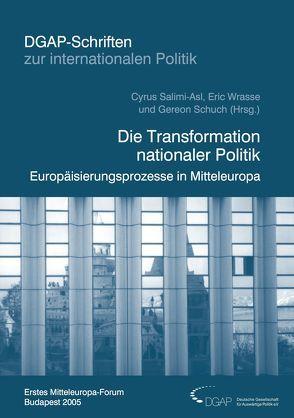 Die Transformation nationaler Politik von Chladek,  Tilmann, Salimi-Asl,  Cyrus, Schuch,  Gereon, Wrasse,  Eric
