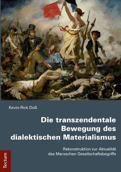 Die transzendentale Bewegung des dialektischen Materialismus von Doß,  Kevin-Rick