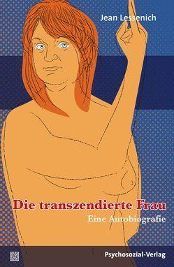 Die transzendierte Frau von Lessenich,  Jean, Pfäfflin,  Friedemann