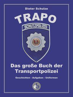 Die TRAPO von Schulze,  Dieter