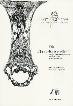 """Die """"Trau-Kasserollen"""" von Petrovszky,  Richard, Stupperich,  Reinhard"""