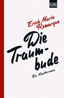 Die Traumbude von Remarque,  E.M., Schneider,  Thomas F.