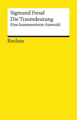 Die Traumdeutung von Freud,  Sigmund, Heise,  Jens