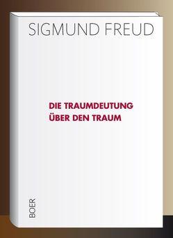 Die Traumdeutung – Über den Traum von Freud,  Sigmund