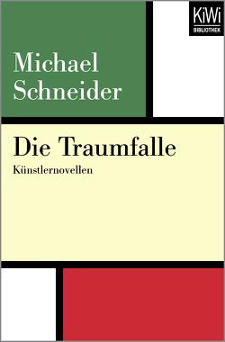 Die Traumfalle von Schneider,  Michael