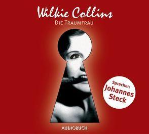 Die Traumfrau von Collins,  Wilkie, Steck,  Johannes
