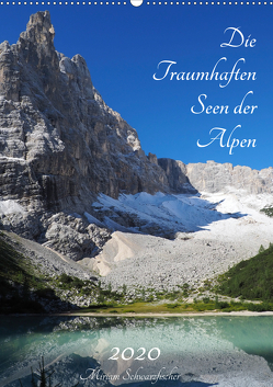 Die Traumhaften Seen der Alpen (Wandkalender 2020 DIN A2 hoch) von Schwarzfischer Miriam,  Fotografie