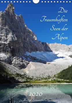 Die Traumhaften Seen der Alpen (Wandkalender 2020 DIN A4 hoch) von Schwarzfischer Miriam,  Fotografie