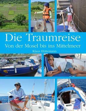 Die Traumreise von Hüttemann,  Klaus