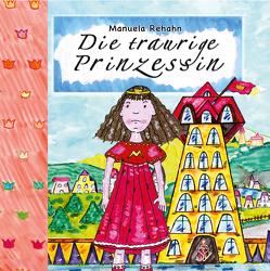 Die traurige Prinzessin von Rehahn,  Manuela