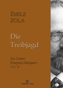 Die Treibjagd von Zola,  Émile