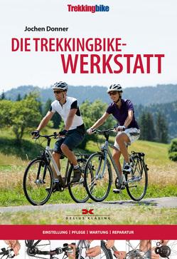 Die Trekkingbike-Werkstatt von Donner,  Jochen