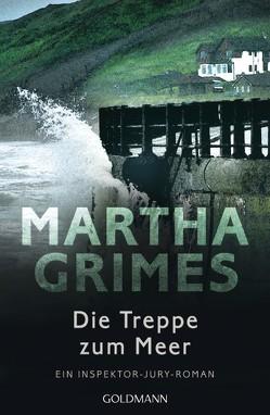 Die Treppe zum Meer von Grimes,  Martha, Walter,  Cornelia C.