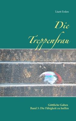 Die Treppenfrau von Erden,  Lisett