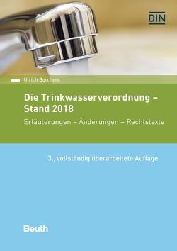 Die Trinkwasserverordnung – Stand 2018 von Borchers,  Ulrich