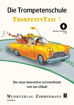 Die Trompetenschule von Utbult,  Jan, Zetterlund,  Anna