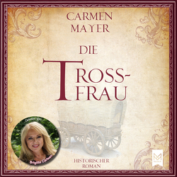 Die Trossfrau von Mayer,  Carmen
