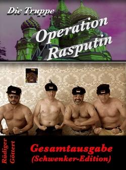 Die Truppe – Operation Rasputin von Göttert,  Josefine, Göttert,  Rüdiger, Recktenwald,  Michael