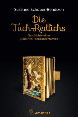 Die Tuch-Redlichs von Gaugusch,  Georg, Schober-Bendixen,  Susanne