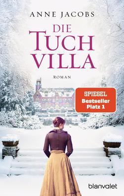 Die Tuchvilla von Jacobs,  Anne