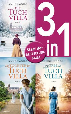 Die Tuchvilla-Saga Band 1-3: – Die Tuchvilla / Die Töchter der Tuchvilla / Das Erbe der Tuchvilla (3in1-Bundle) von Jacobs,  Anne