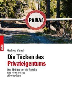 Die Tücken des Privateigentums von Vinnai,  Gerhard