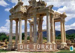 Die Türkei: Zeugnisse einer großen Geschichte (Wandkalender 2019 DIN A3 quer) von CALVENDO
