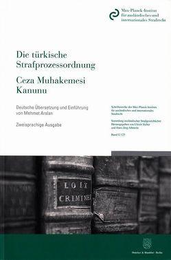 Die türkische Strafprozessordnung – Ceza Muhakemesi Kanunu von Arslan,  Mehmet