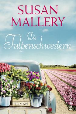 Die Tulpenschwestern von Mallery,  Susan
