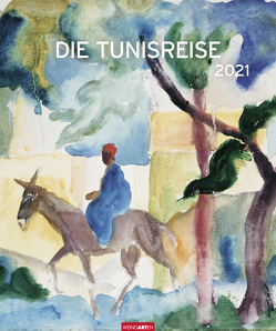 Die Tunisreise Edition Kalender 2021 von Weingarten