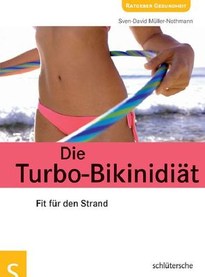 Die Turbo-Bikinidiät von Müller,  Sven-David
