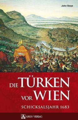 Die Türken vor Wien von Stoye,  John