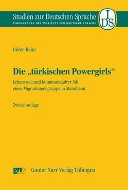 """Die """"türkischen Powergirls"""" von Keim,  Inken"""