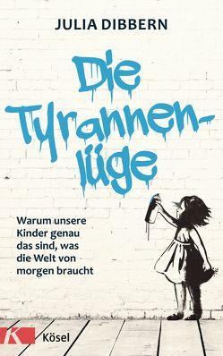 Die Tyrannenlüge von Dibbern,  Julia