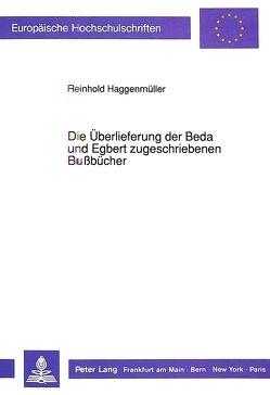Die Überlieferung der Beda und Egbert zugeschriebenen Bußbücher von Haggenmüller,  Reinhold