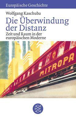 Die Überwindung der Distanz von Kaschuba,  Wolfgang