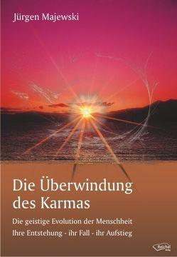 Die Überwindung des Karmas von Majewski,  Jürgen