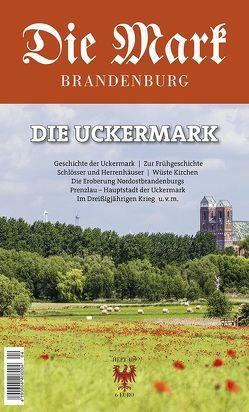 Die Uckermark von Badstübner-Gröger,  Dr. Sibylle, Gräfin von Schwerin,  Dr. habil. Kerrin, Janowski,  Bernd, Michas,  Dr. Uwe, Schulz,  Dr. Matthias