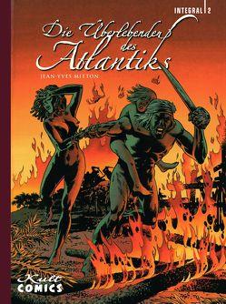 Die Überlebenden des Atlantiks 2 von Mitton,  Jean-Yves