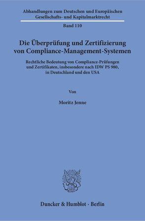 Die Überprüfung und Zertifizierung von Compliance-Management-Systemen. von Jenne,  Moritz