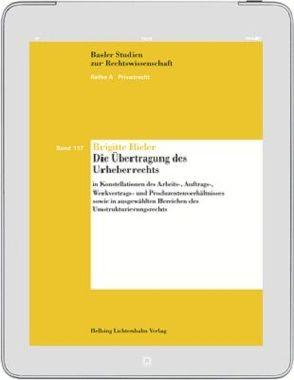Die Übertragung des Urheberrechts von Bieler,  Brigitte