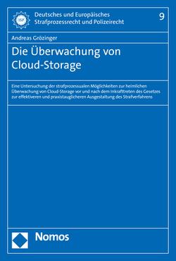 Die Überwachung von Cloud-Storage von Grözinger,  Andreas