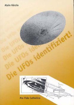 Die Ufos identifiziert von Couvert,  Etienne, Kérzio,  Alain