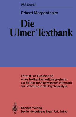 Die Ulmer Textbank von Mergenthaler,  Erhard