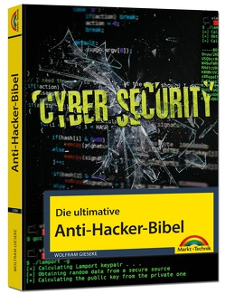 Die ultimative Anti Hacker Bibel von Gieseke,  Wolfram