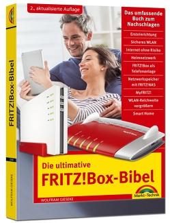 Die ultimative FRITZ!Box Bibel – Das Praxisbuch 2. aktualisierte Auflage – mit vielen Insider Tipps und Tricks – komplett in Farbe von Gieseke,  Wolfram