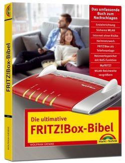 Die ultimative FRITZ!Box Bibel – Das Praxisbuch – mit vielen Insider Tipps und Tricks – komplett in Farbe von Gieseke,  Wolfram