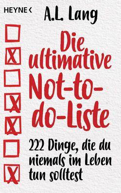Die ultimative Fuck-it-Liste von Lang,  A.L., Schmalen,  Elisabeth
