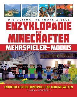 Die ultimative inoffizielle Enzyklopädie für Minecrafter: Mehrspieler-Modus von Lange,  Maxi, Stevens,  Cara J.